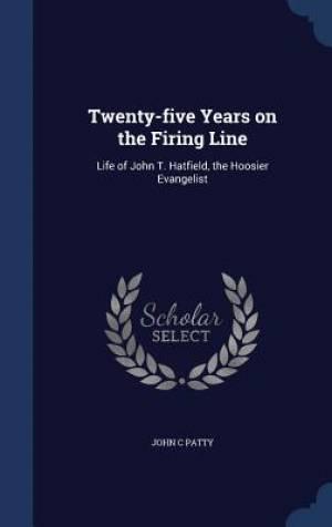 Twenty-Five Years on the Firing Line