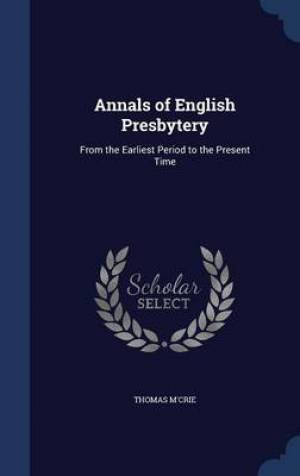 Annals of English Presbytery