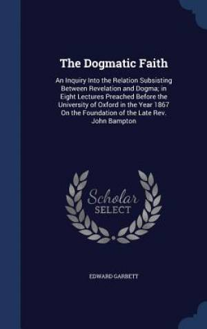 The Dogmatic Faith