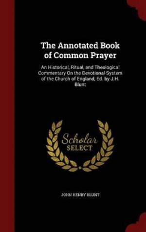 The Annotated Book of Common Prayer