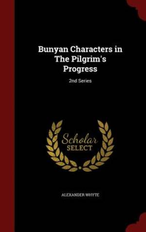 Bunyan Characters in the Pilgrim's Progress