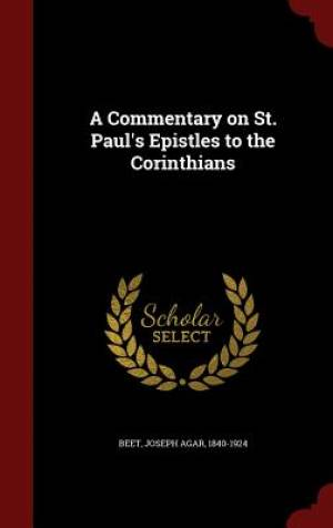 A Commentary on St. Paul's Epistles to the Corinthians