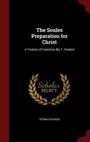The Soules Preparation for Christ