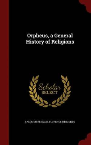 Orpheus, a General History of Religions