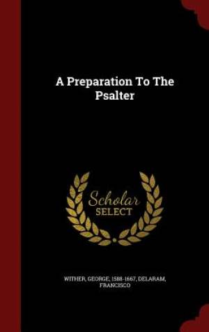 A Preparation to the Psalter