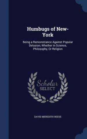 Humbugs of New-York