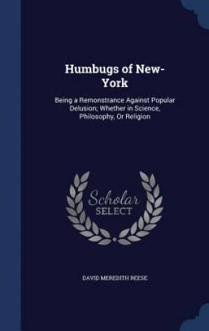 Humbugs of New-York