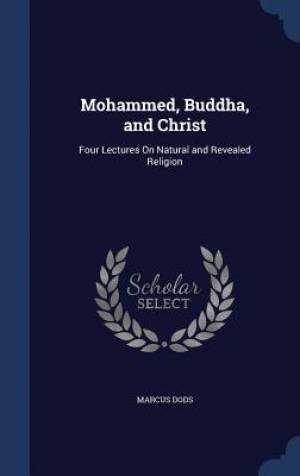 Mohammed, Buddha, and Christ