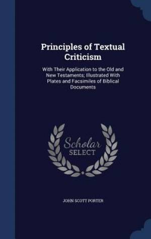 Principles of Textual Criticism