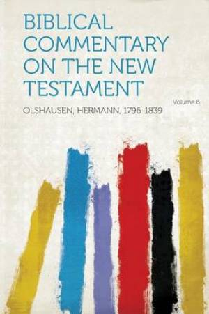 Biblical Commentary on the New Testament Volume 6
