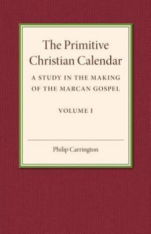 The Primitive Christian Calendar