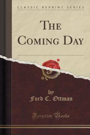 The Coming Day (Classic Reprint)