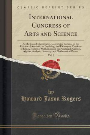 International Congress of Arts and Science, Vol. 2