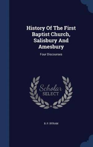 History of the First Baptist Church, Salisbury and Amesbury