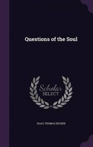 Questions of the Soul