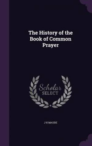 The History of the Book of Common Prayer