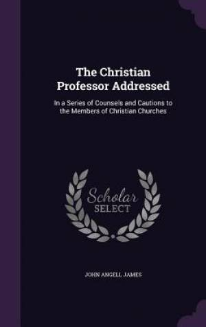The Christian Professor Addressed