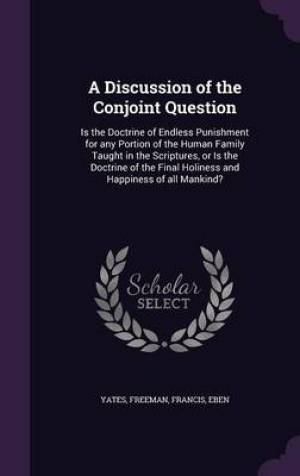 A Discussion of the Conjoint Question