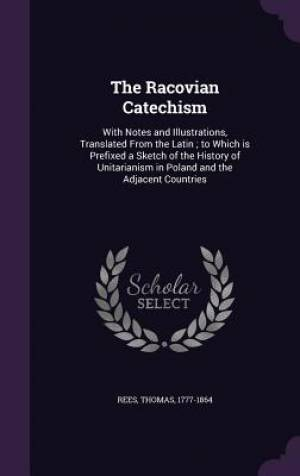 The Racovian Catechism
