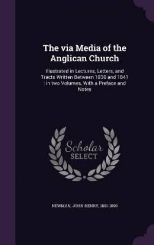 The Via Media of the Anglican Church