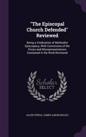 The Episcopal Church Defended Reviewed