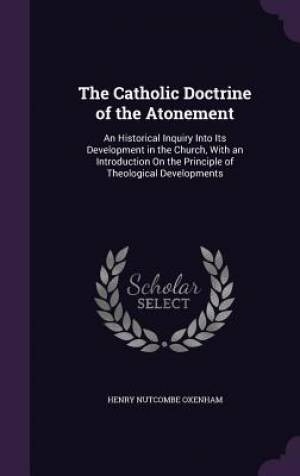 The Catholic Doctrine of the Atonement