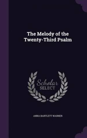 The Melody of the Twenty-Third Psalm