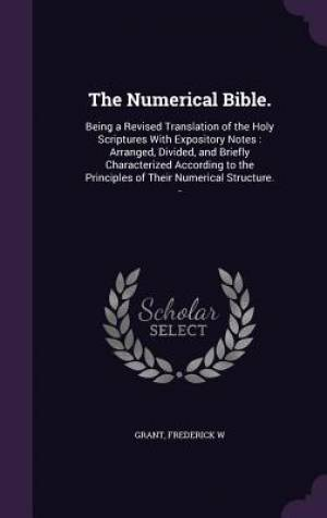 The Numerical Bible.