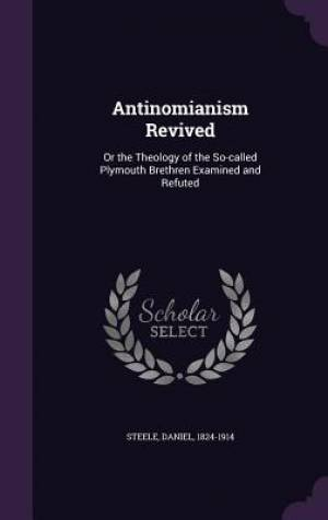 Antinomianism Revived