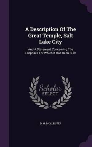 A Description of the Great Temple, Salt Lake City