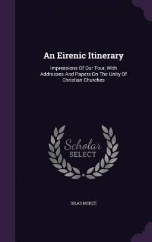 An Eirenic Itinerary