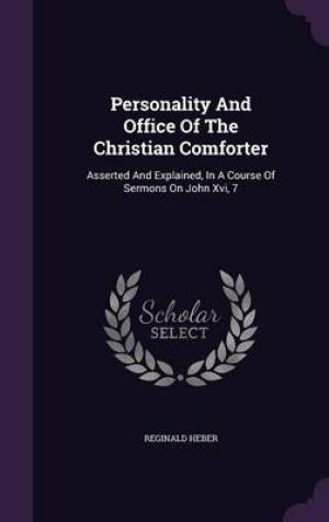 Personality and Office of the Christian Comforter