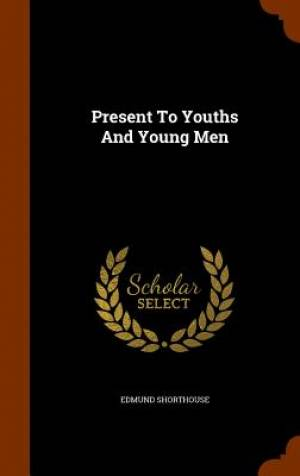 Present to Youths and Young Men
