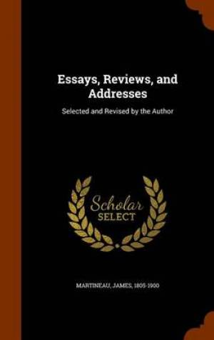 Essays, Reviews, and Addresses