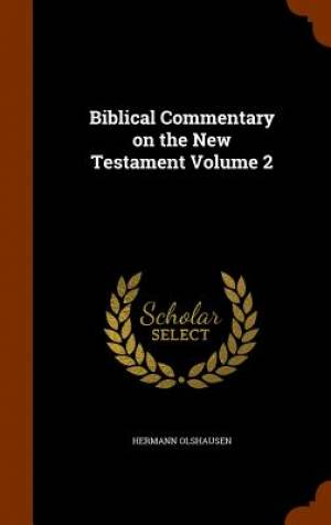 Biblical Commentary on the New Testament Volume 2