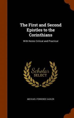 The First and Second Epistles to the Corinthians