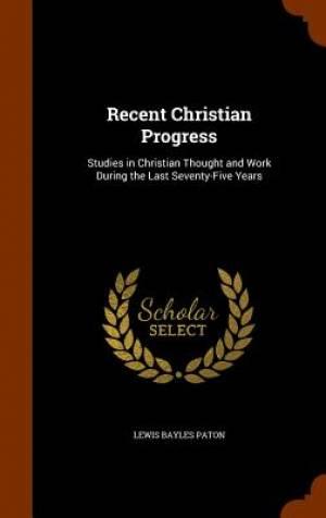 Recent Christian Progress