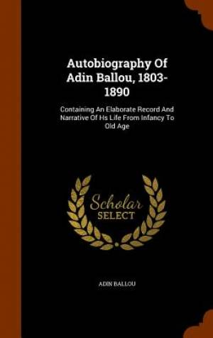 Autobiography of Adin Ballou, 1803-1890