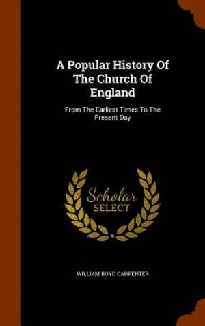 A Popular History of the Church of England