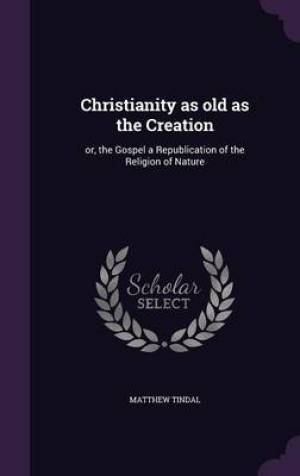 Christianity as Old as the Creation