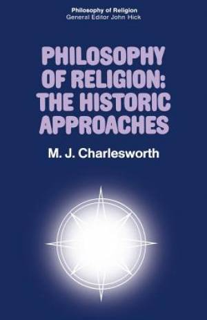 Philosophy of Religion: the Historic Approaches