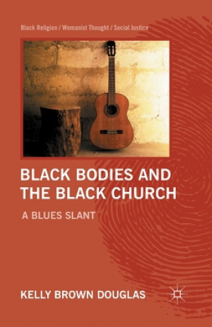 Black Bodies and the Black Church