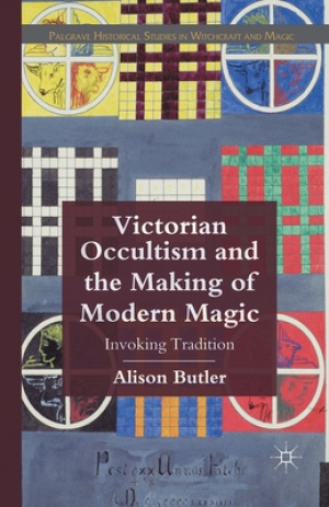 Victorian Occultism and the Making of Modern Magic