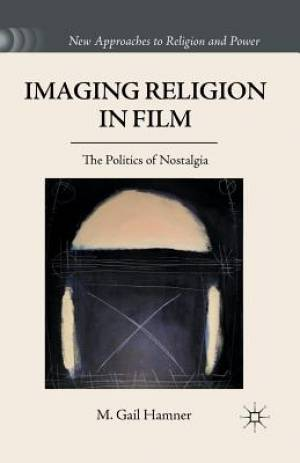 Imaging Religion in Film