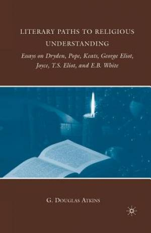 Literary Paths to Religious Understanding