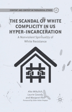 The Scandal of White Complicity in Us Hyper-Incarceration