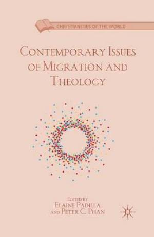 Contemporary Issues of Migration and Theology