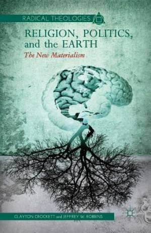 Religion, Politics, and the Earth