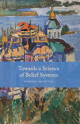 Towards a Science of Belief Systems