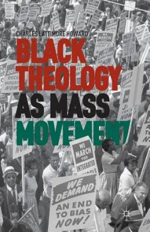 Black Theology as Mass Movement